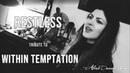 Alina Dunaevskaya Sebastien Latour Restless Tribute to Within Temptation
