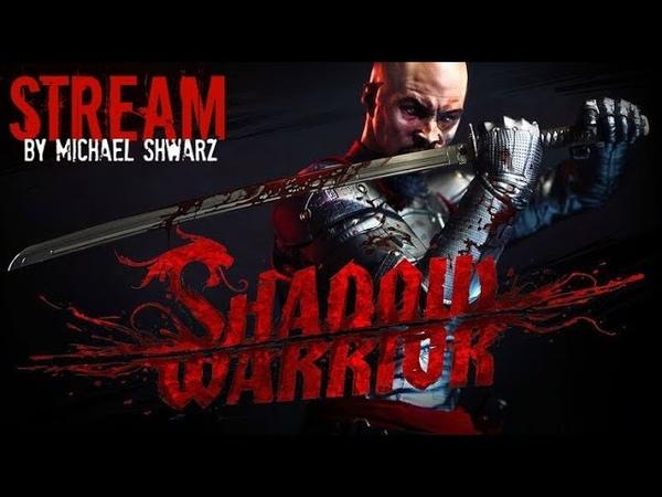 Прохождение Shadow Warrior (18) Уляля! Эпизод 9