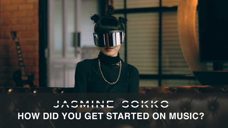 Unmasking Jasmine Sokko: Part 1 - How Did You Get Started On Music?