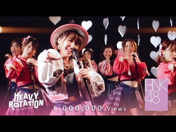 【MV Full】Heavy Rotation BNK48