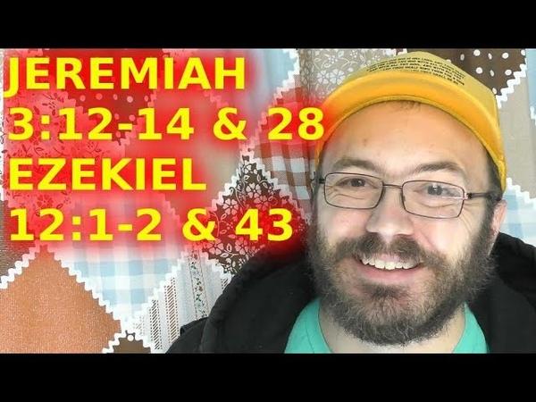 God Brings Warning Judgement And Restoration Jeremiah 3:12-14 28 Ezekiel 12:1-2 43