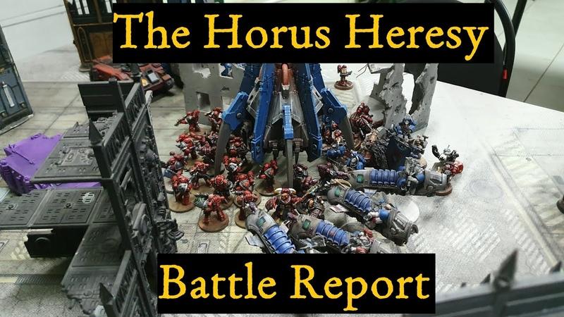 Horus Heresy Almost battle report Word Bearers vs Ultramarines