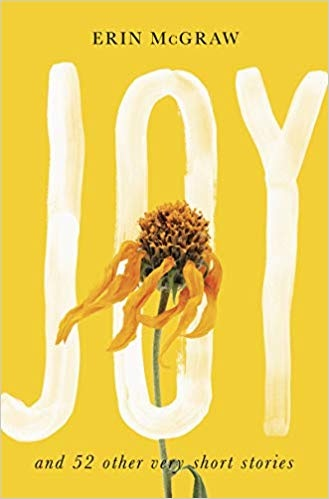 Joy And 52 Other Very Short Stories
