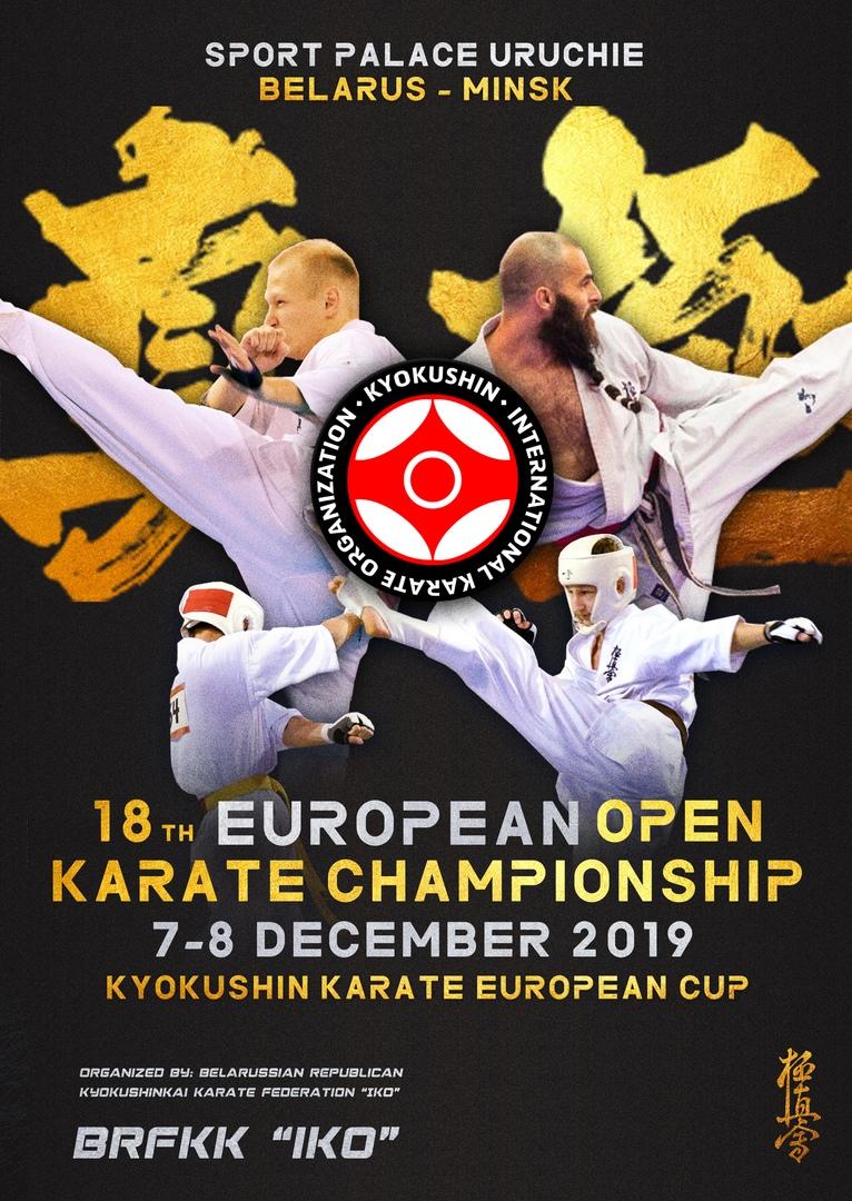 18 th European Open Karate Championships Kyokushin Karate European Cup!