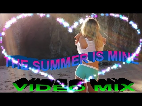 Etolie Vipe - The summer is mine (video mix)