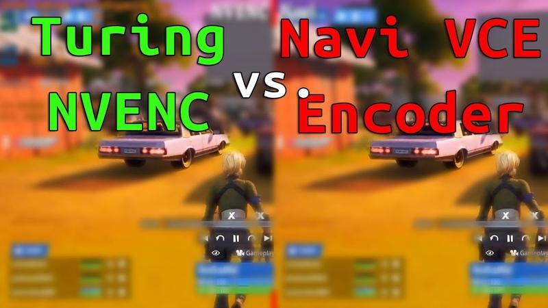 NVIDIA NVENC vs AMD VCE Encoder RTX Turing vs Navi Streaming Test