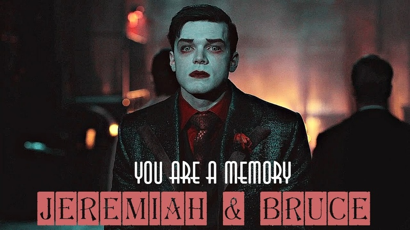 Jeremiah Bruce || You Are A Memory [ 5x07 Gotham]