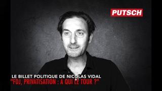 """"""" ADP, FDJ : Privatisations, à qui le tour ?"""""""