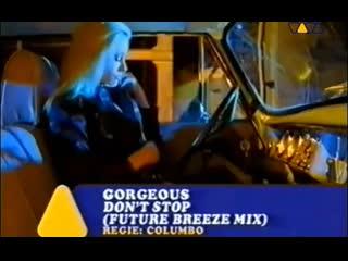 Gorgeous don't stop (future breeze mix) [viva tv]