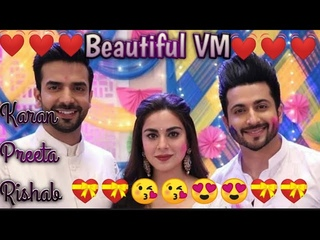 ||Karan Preeta Rishab|| Beautiful 😘And😘 Lovely VM|| Tu Meri 😍😍Jaan Hai ||FullHD ||Please Like||