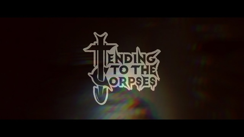 Tending To The Corpses Absence Of Light Lyric Video 2019
