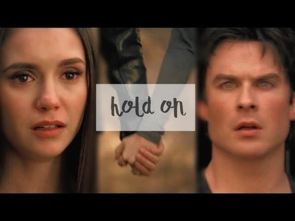 ● Damon Elena   Hold On [8x16] ●
