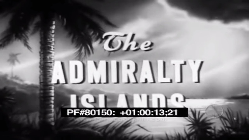 1944 U S MILITARY FILM THE ADMIRALTY ISLANDS CAPTURE OCCUPATION OF MANUS LOS NEGROS 80150
