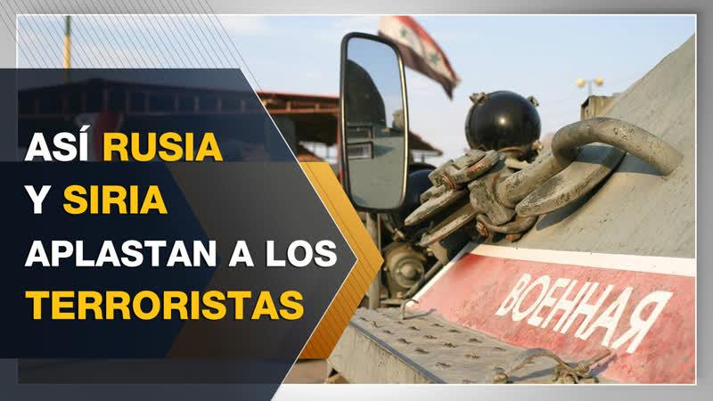 Rusia y Siria aplastan a los terroristas en Latakia