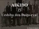 Old Aikido is Daito ryu