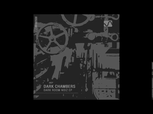 Dark Chambers - LOK