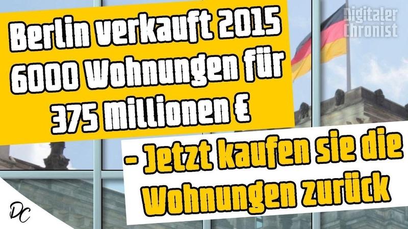Berlin verkauft 2015 6000 Wohnungen für 375 Mio Jetzt kaufen sie die Wohnungen zurück