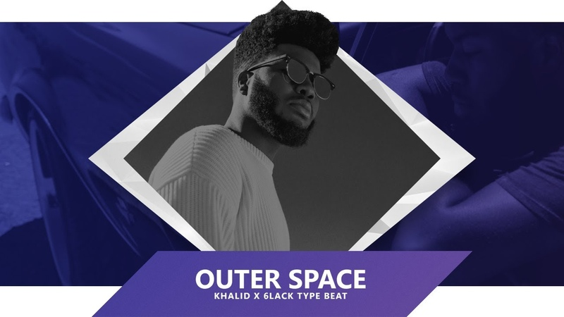 FREE Outer Space Khalid x 6lack Type Beat 2020
