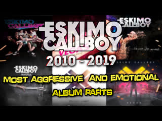 Eskimo callboy most aggressive and emotional album parts