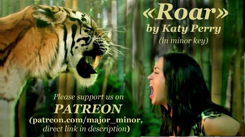 Roar by Katy Perry in minor key