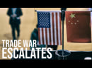 US China Trade War Escalates As Countries Battle For Hegemony