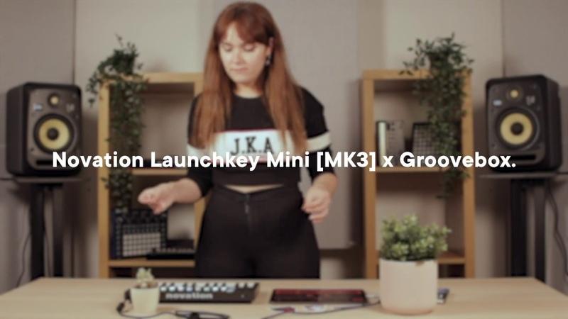 Novation Launchkey Mini [MK3] x Groovebox Performance