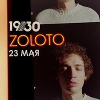 ZOLOTO - 23 мая, клуб 1930 Moscow