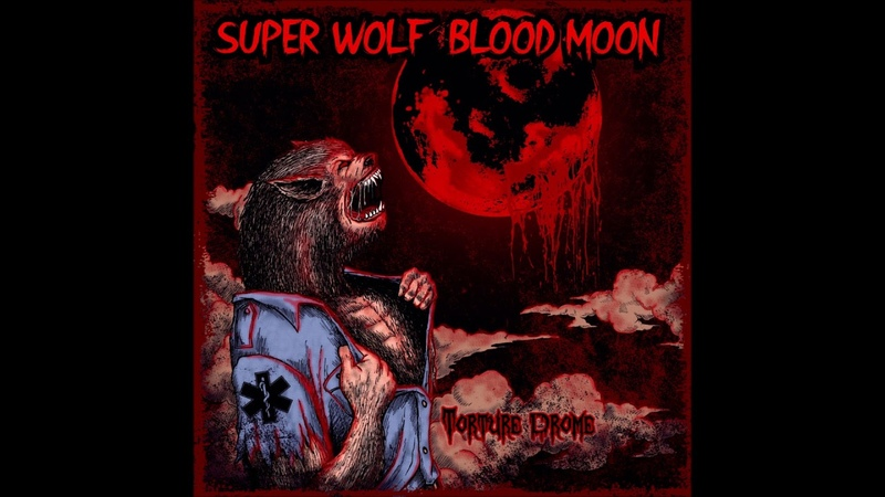 Torture Drome Super Wolf Blood Moon Single 2020