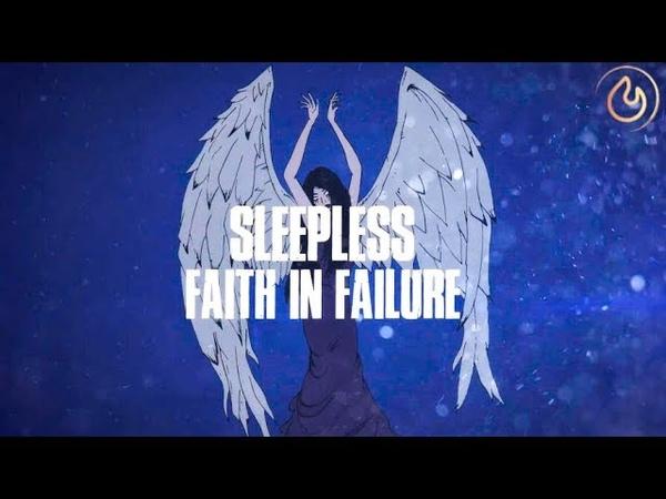 Faith in Failure - Sleepless (Lyric Video)