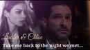 Lucifer Chloe - Take me back to the night we met (S4)