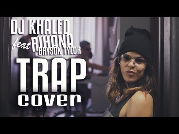 DJ Khaled Wild Thoughts ft. Rihanna Bryson Tiller by Gessy TRAP COVER