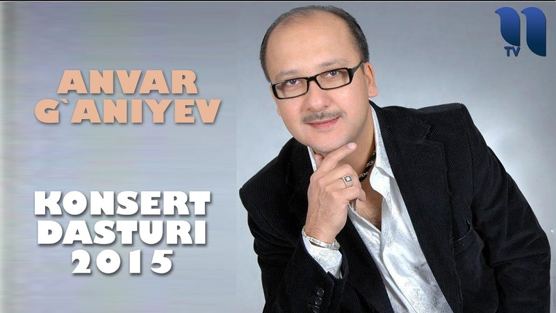 Anvar G'aniyev Konsert dasturi Samarqand 2015