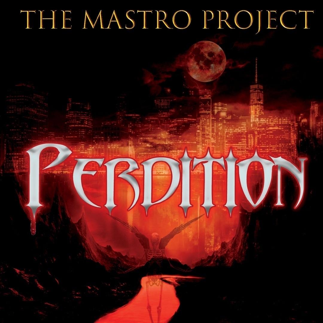 The Mastro Project - Perdition