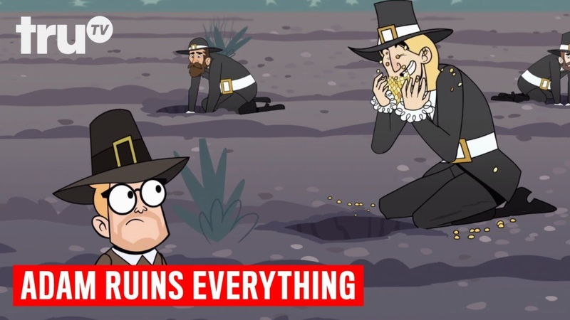 Adam Ruins Everything The Disturbing History of the Pilgrims truTV