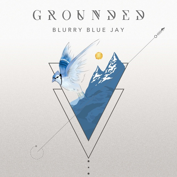 Blurry Blue Jay — Grounded EP (2020)