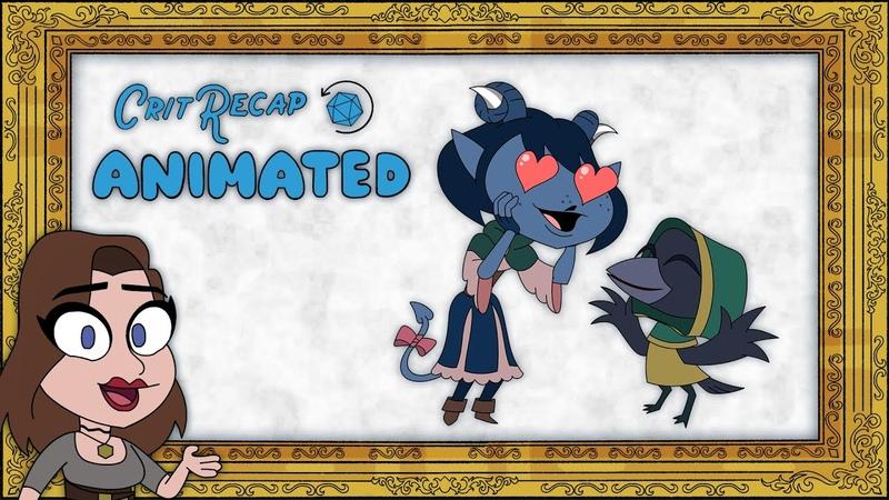 The Gentleman's Bargain Crit Recap Animated Campaign 2 Episodes 17 25