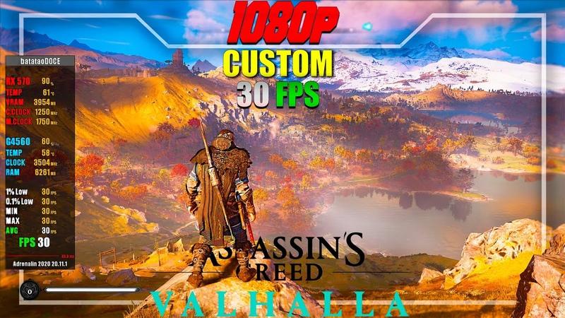ASSASIN'S CREED VALHALLA RX 570 G4560 Custom 1080p 30 FPS Benchmark