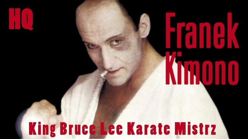 Franek Kimono - King Bruce Lee Karate Mistrz [HQ]