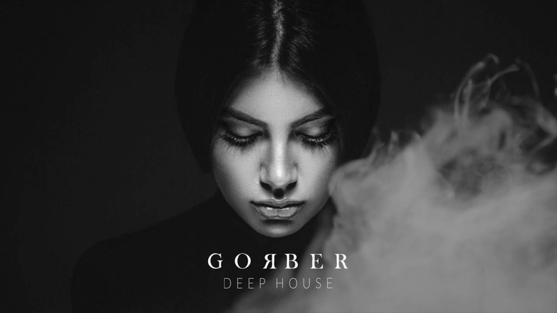 Gorber - Late Night Deep House