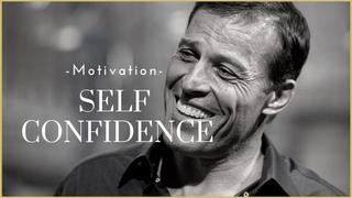 Self Confidence - Motivational Video 2020 (Tony Robbins)