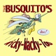 The Busquitos - Is You Is or Is You Aint My Baby
