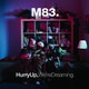 M83 - Midnight City (playing from another room)