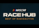 NASCAR Race Hub Best of 2021 Radioactive — Part 2