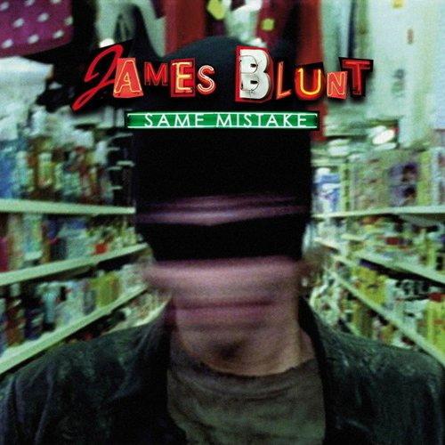 James Blunt album Same Mistake