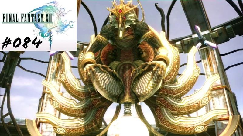 Let's Play Final Fantasy 13 084 Deutsch HD Der Turmtyrann Fal'Cie Dahaka