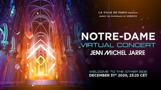 Jean-Michel Jarre - Welcome To The Other Side (Notre-Dame Virtual Concert)