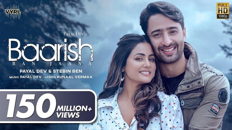 Baarish Ban Jaana Official Video Payal Dev Stebin Ben Hina Khan Shaheer Sheikh Kunaal Vermaa