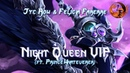 Jyc Row Felicia Farerre - Night Queen VIP (elg. PrinceWhateverer)