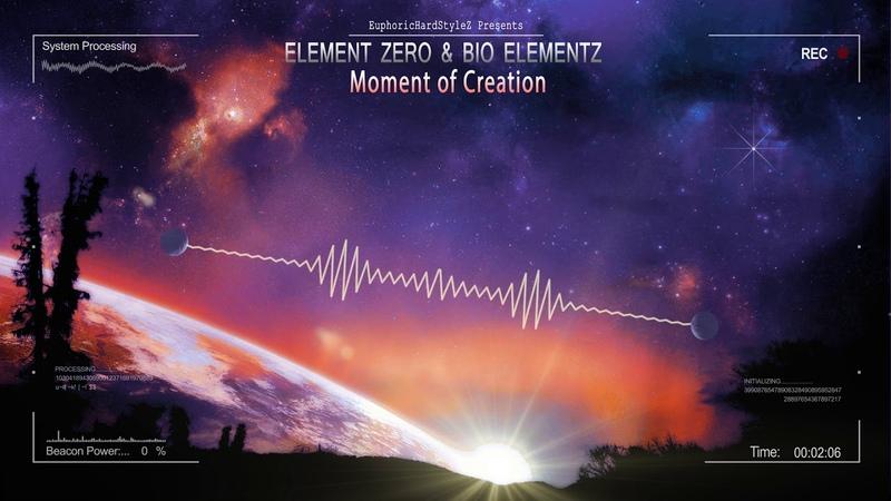 Element Zero Bio Elementz Moment of Creation HQ Edit