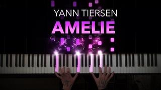Yann Tiersen - Amelie | Comptine d'un autre été | Piano Cover